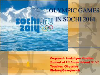 OLYMPIC GAMES  IN SOCHI 2 014
