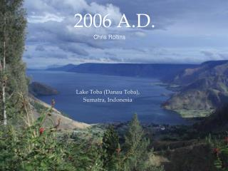 Lake Toba (Danau Toba), Sumatra, Indonesia