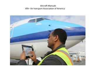 Aircraft Manuals ATA– Air transport Association of America