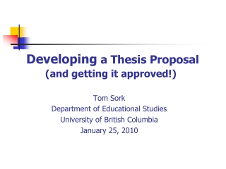 Developing a Thesis Proposal (and getting it approved!)