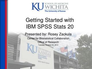 Getting Started with  IBM SPSS Stats 20