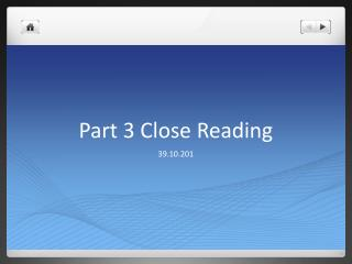 Part 3 Close Reading