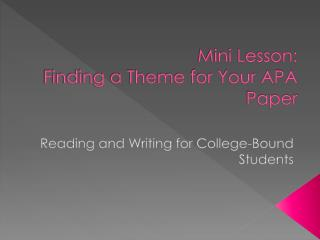 Mini Lesson: Finding a Theme for Your APA Paper
