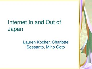 Internet In and Out of Japan