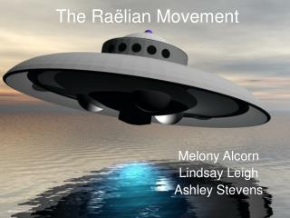 The Raëlian Movement