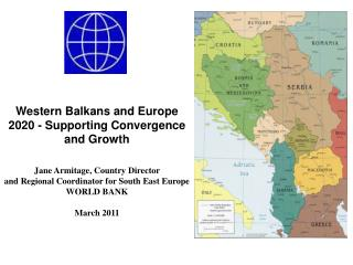 Western Balkans and Europe 2020 - Supporting Convergence and Growth