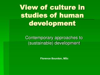 View of culture in studies of human development