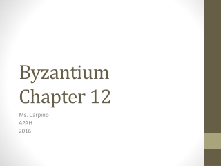 Chapter 7  Byzantium