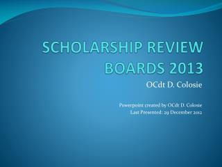 SCHOLARSHIP REVIEW BOARDS 2013