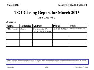 TG1 Closing Report for  March 2013