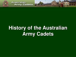 History of the Australian Army Cadets