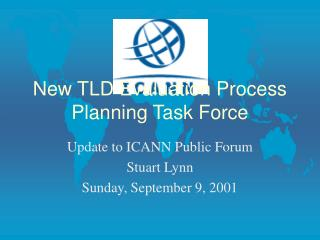 New TLD Evaluation Process Planning Task Force