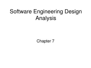 Software Engineering Design Analysis