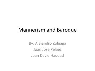 Mannerism  and  Baroque