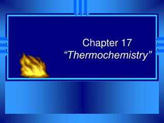 "Chapter 17 ""Thermochemistry"""