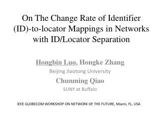 On The Change Rate of Identifier (ID)- to-locator Mappings  in Networks with ID/Locator Separation