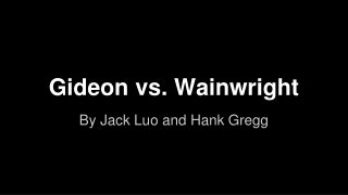 Gideon vs. Wainwright