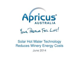 Solar Hot Water Technology Reduces Winery Energy Costs
