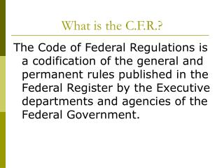 What is the C.F.R.?