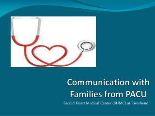 Communication with Families from PACU