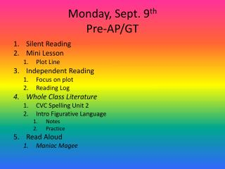 Monday, Sept. 9 th Pre-AP/GT