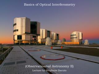 Basics of Optical Interferometry