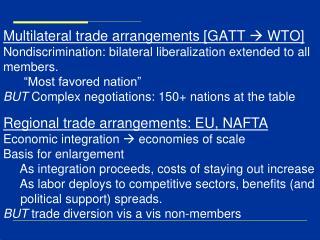 Regional trade arrangements: EU, NAFTA Economic integration  economies of scale