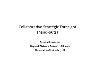 Collaborative Strategic Foresight (hand-outs)