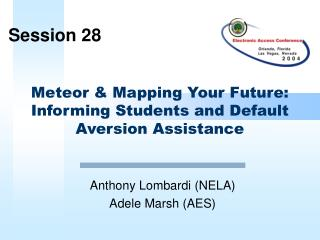 Meteor & Mapping Your Future:  Informing Students and Default Aversion Assistance