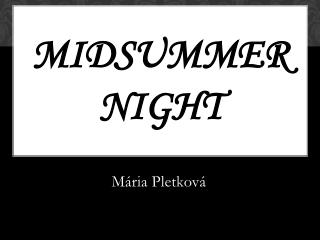 Midsummer  night