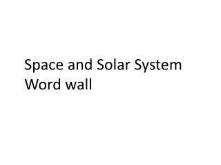 Space and Solar  S ystem  Word wall