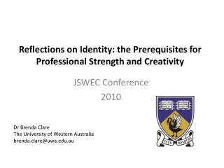 Reflections on Identity: the Prerequisites for Professional Strength and Creativity