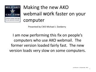 Making the new AKO webmail work faster on your computer