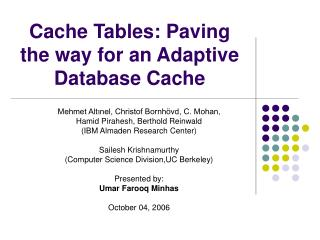 Cache Tables: Paving the way for an Adaptive Database Cache