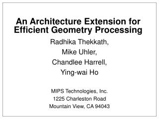 An Architecture Extension for Efficient Geometry Processing