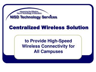 Centralized Wireless Solution