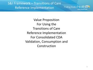 S&I Framework – Transitions of Care  Reference Implementation