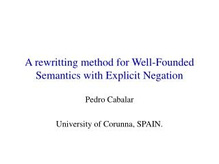 A rewritting method for Well-Founded Semantics with Explicit Negation