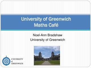 University of Greenwich Maths Café