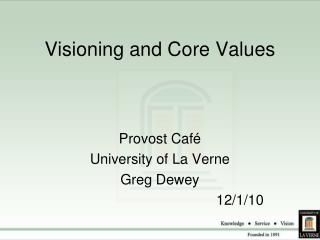 Visioning and Core Values