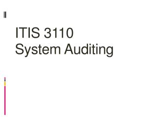 ITIS 3110 System Auditing