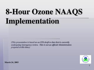 8-Hour Ozone NAAQS Implementation