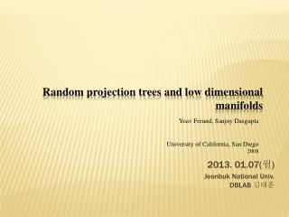 Random projection trees and low dimensional manifolds