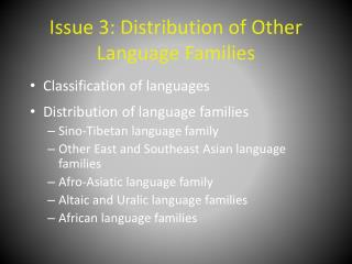 Issue 3: Distribution of Other Language Families