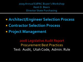 2009 Annual EdPAC Buyer's Workshop Kent D. Beers Director State Purchasing