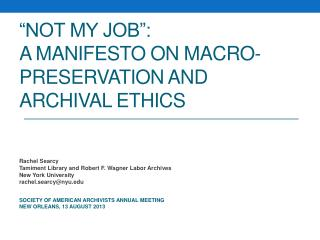 """""""Not My Job"""": A Manifesto on Macro-Preservation and Archival Ethics"""