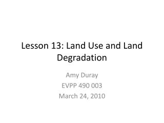 Lesson 13: Land Use and Land Degradation