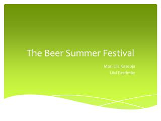 The Beer Summer Festival