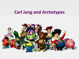 Carl Jung and Archetypes