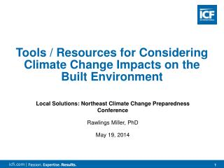Local  Solutions:  Northeast  Climate Change Preparedness  Conference Rawlings Miller, PhD